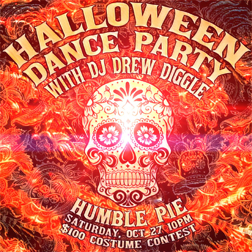 DJ Drew Diggle Flyer Halloween Humble Pie 2018